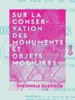 Sur la conservation des monuments et objets mobiliers