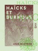 Haïcks et Burnous