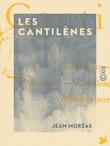 Les Cantilènes