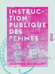 Instruction publique des femmes