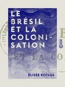 Le Brésil et la colonisation