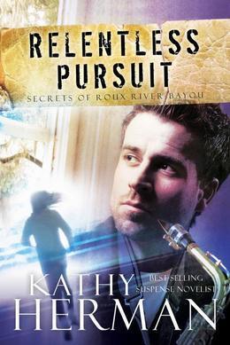 Relentless Pursuit: A Novel