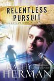 Relentless Pursuit: A Novel