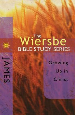 The Wiersbe Bible Study Series: James