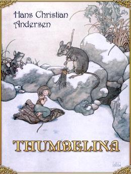 Thumbelina (Illustrated)