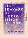 Les Travaux de l'Exposition de 1900