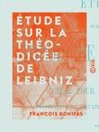 Étude sur la théodicée de Leibniz