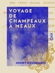 Voyage de Champeaux à Meaux