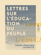 Lettres sur l'éducation du peuple