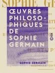 Œuvres philosophiques de Sophie Germain