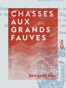 Chasses aux grands fauves