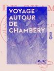 Voyage autour de Chambéry
