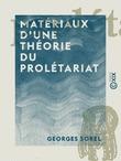 Matériaux d'une théorie du prolétariat