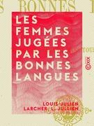 Les Femmes jugées par les bonnes langues
