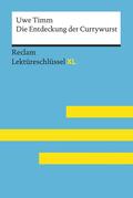 Die Entdeckung der Currywurst von Uwe Timm: Lektüreschlüssel mit Inhaltsangabe, Interpretation, Prüfungsaufgaben mit Lösungen, Lernglossar