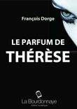 Le parfum de Thérèse