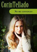 No me convences