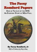 The Facey Romford Papers. Days in The Life of the NHS