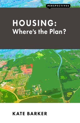 Housing: Where's the Plan?
