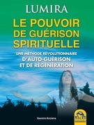 Le Pouvoir de Guerison Spirituelle