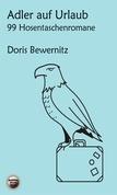 Adler auf Urlaub: 99 Hosentaschenromane II