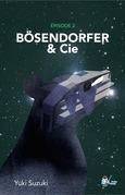 Bo?sendorfer et Cie, Épisode 2