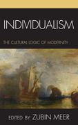 Individualism: The Cultural Logic of Modernity