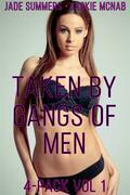 Taken by Gangs of Men: 4-Pack Vol 1