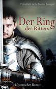 Der Ring des Ritters - Historischer Roman (Illustrierte Ausgabe)