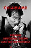 Chiamami! Prevenire la depressione e il suicidio con l'help line telefonica