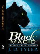 Black Magic: An Alpha Pack Novella  (A Penguin Special from New American Library)