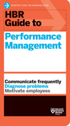 HBR Guide to Performance Management (HBR Guide Series)