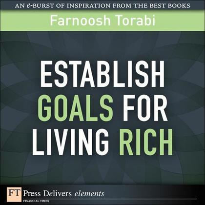 Establishing Goals for Living Rich