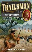 The Trailsman #367: Texas Tempest