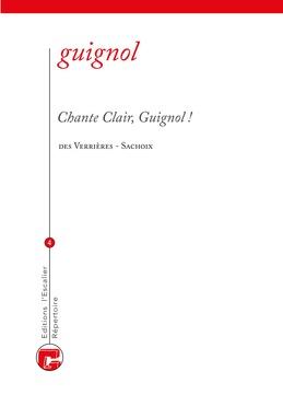 Chante clair, Guignol !