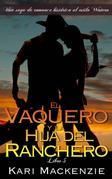 El Vaquero Y La Hija Del Ranchero 5