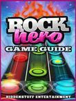 Rock Hero Game Guide Unofficial