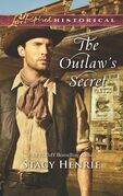 The Outlaw's Secret (Mills & Boon Love Inspired Historical)