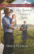 The Bounty Hunter's Baby (Mills & Boon Love Inspired Historical)