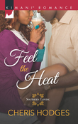 Feel The Heat (Mills & Boon Kimani) (Southern Loving, Book 1)