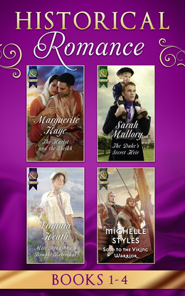 Historical Romance Books 1 - 4: The Harlot and the Sheikh (Hot Arabian Nights, Book 3) / The Duke's Secret Heir / Miss Bradshaw's Bought Betrothal / Sold to the Viking Warrior (Mills & Boon e-Book Collections)
