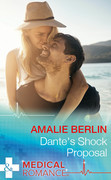 Dante's Shock Proposal (Mills & Boon Medical) (Hot Latin Docs, Book 4)