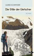 Die Stille der Gletscher