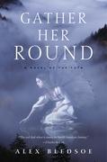 Gather Her Round