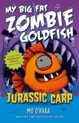 Jurassic Carp: My Big Fat Zombie Goldfish