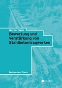 Bewertung und Verstrkung von Stahlbetontragwerken