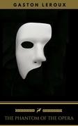 The Phantom of the Opera (Golden Deer Classics) [The Classics Collection #03]