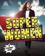 Super Women: 4 Extraordinary Heroines
