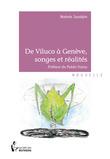 De Viluco à Genève, songes et réalités