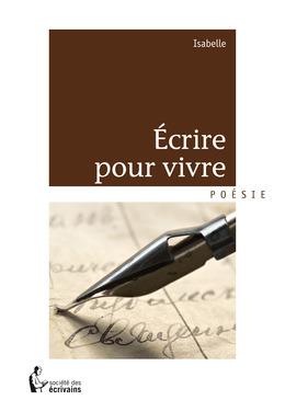 Écrire pour vivre